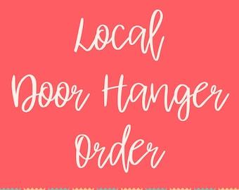 Local Door Hanger Order