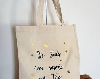 Tote bag/bag shopping message I'm a grandma/MOM/aunt/godmother/girlfriend at the Top gold stars, reusable, eco-friendly