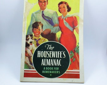 The Housewife's Almanac 1938 - A Book for Homemakers - Kellogg's Advertisement Booklet - Vintage Household Hints - Home Economics