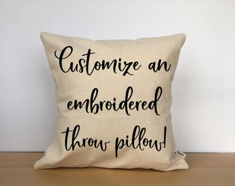 Custom embroidered pillow, custom throw pillow, personalized pillow, custom gift, personalized gift, wedding gift, gift for her,gift for him