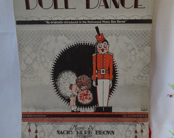 1926 'The Doll Dance' Sheet Music, Hollywood Music Box Revue Song, Operatic Music by Nacio Herb Brown, Fabulous 1920's Graphics ~