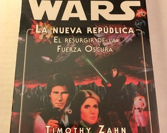 Star Wars: Heir to the Empire Vol 2. Dark Force Rising (Spanish edition) Timothy Zahn