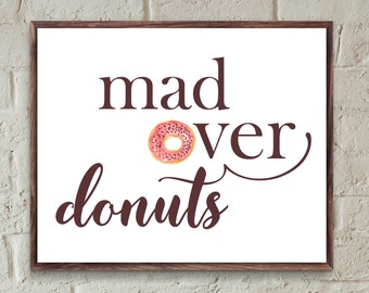 Donut food art print,kitchen wall art,Kitchen printable sign,food quotes,girls room quotes,teen room decor,dorm room,doughnut food prints