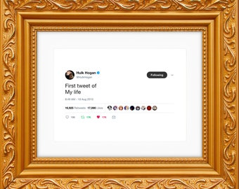 Hulk Hogan Framed Tweet — First Tweet Of My Life