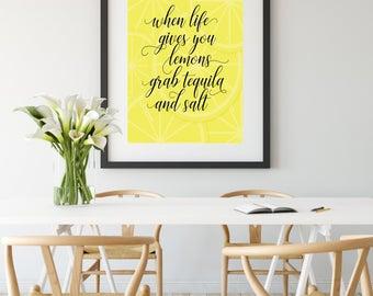 When Life Gives You Lemons    Digital Art, Wall Art, Kitchen Art, Lemons, Tequila, Positivity, Home Decor