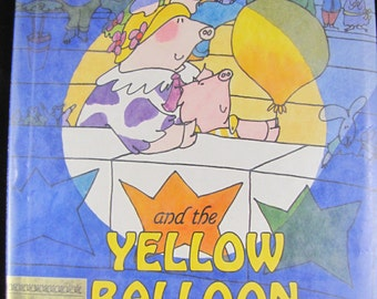 Louella and the Yellow Balloon // 1988 Hardback Stated First Edition // Children's book about Louella the pig