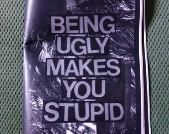 Being Ugly Makes You Stupid #6