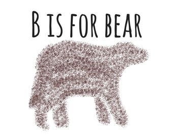 B is for Bear 10X8in, Printable, Digital Download, Nursery, Wall Decor