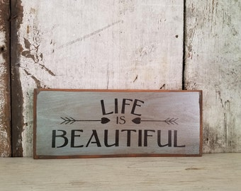 Life Is Beautiful Primitive Decor Country Shelf Sitter