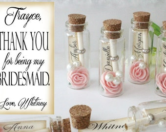 Thank you for being my Bridesmaid / Maid of Honor / Matron of Honor / Flower girl / gift. Message in a bottle / card