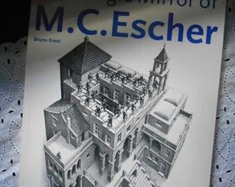 The Magic Mirror of M.C. Escher, softcover, Bruno Ernst. Art Book