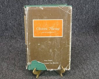 Obstetric Nursing Fifth Edition By Erna Ziegel Hardcover C. 1964