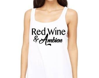 Red Wine and Ambien john Mayer song lyric shirt tank top