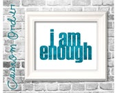 Custom Order for Roxanne Kelly - I Am Enough in color Peacock