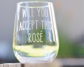 Bachelor Monday ETCHED Wine glass; Will you accept this Rose