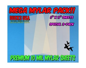 Mylar Sheets for Duck Call Reeds 3-Pack Special 5 inch x 11 inch sheets 10 Mill Premium Grade Mylar