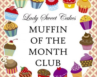 Muffin of the Month Club (3 Month Subscription)