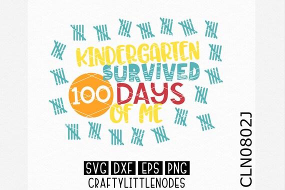 Kindergarten Svg, Survived 100 days of me svg, 100th day shirt svg, 100th day of school shirt svg, 100 days svg, 100th day svg, Cricut