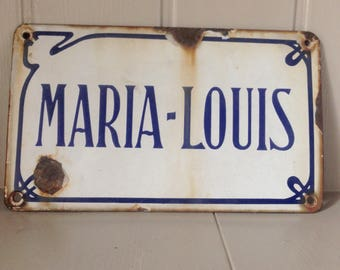Enamel French Sign/ 'Marie-Louis'/