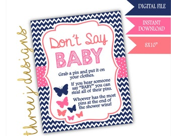 Butterfly Baby Shower Don't Say Baby Game Sign - INSTANT DOWNLOAD - Navy Blue, Pink and Coral - Digital File - J003