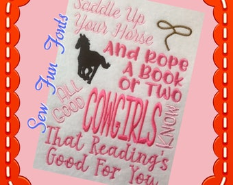 Saddle Up Your Horse Rope A Book Cowgirl Reading Saying, Book Saying, Reading Poem ~ Subway Art Machine Embroidery Design INSTANT DOWNLOAD
