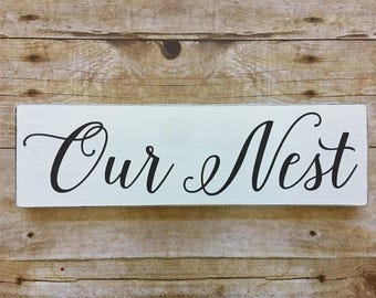 Our Nest Wood Sign, Small 3.5x12, Farmhouse Decor, Fixer Upper Style, Distressed, Painted Wood Sign, Kitchen Sign, Gallery Wall, Collage