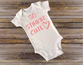 SO Stinkin Cute Baby Onesie!