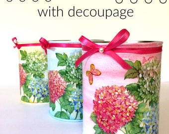 Painted tin can, hydrangeas decoupage,desk organizer, pencil holder, cutlery holder, recycled tins,altered tin, gift for her,repurposed can.