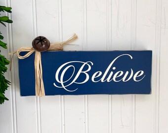 Believe Wood Block  - Believe - Wood Christmas Block - Christmas Decor - Holiday Decor - Hostess Gift - Gift for Teacher - Friend Gift