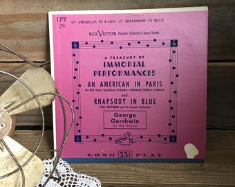 Vintage Record - A Treasury of Immortal Performances - An American in Paris - Rhapsody in Blue - Vintage Album