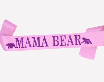 Mom To Be Sash, Mama Bear, Maternity photo prop, Pregnancy Sash, Baby Sash, Mum to be sash, Baby Shower gift, Gender reveal,  18 colours
