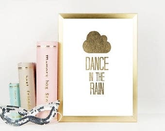 70% dance in the rain quote, gold quotes, gold foil quotes, printable quotes, funny prints, funny quotes, motivational quotes, famous quotes