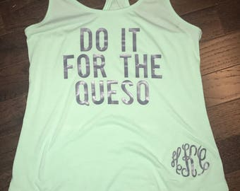 Do It For The Queso Tank - Womens Tank - Funny Workout Tank