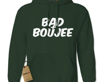 Bad And Boujee Adult Hoodie Sweatshirt