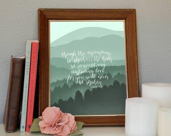 Mountains Be Shaken Digital Print
