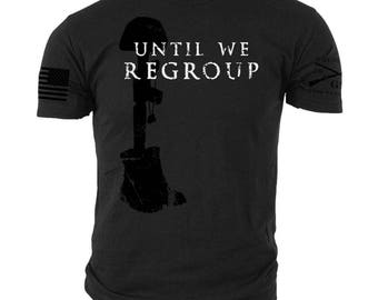 Grunt Style Until we regroup tee shirt NEW