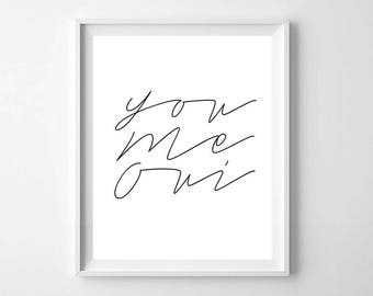 You Me Oui PRINTABLE - Minimalist poster art - Modern Quote wall art - Inspirational Quote Print - Minimal Love Print - Modern Minimal Art