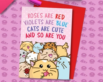 Roses Are Red Valentine's Card Cats Are Cute Love Girlfriend Anniversary boyfriend husband wife Kawaii Love Fuzzballs Greeting Relationship