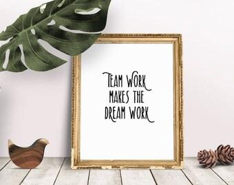 Team Work Dream Work | Teamwork Quote, Motivational Sayings, Office Decor, Wall Art, Typography, Immediate Download, Teamwork Poster