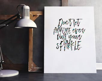 Sparkle Quote | Dull Your Sparkle, Sparkle Quote Art, Sparkle Quote Print, Sparkle Quotes, Confetti Quote, Confetti Print,