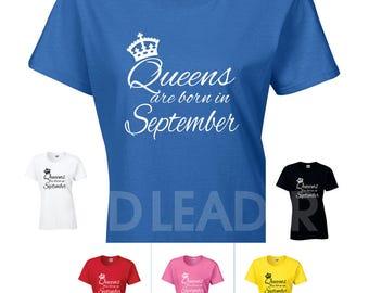 Queens Are Born in September Ladies/Womens Novelty Semi Fitted Tshirt - Funny/Joke/Gift/Present/Secret Santa/Birthday