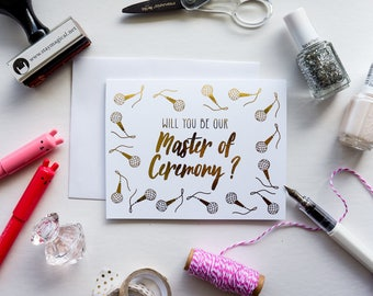 Will You Be Our MC - Master of Ceremony - gold foil bridal party greeting card