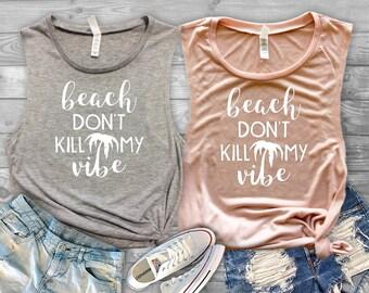Beach Don't Kill My Vibe Shirt - Women's Beach Shirt - Women's Sassy Shirt - Women's Palm Tree Shirt