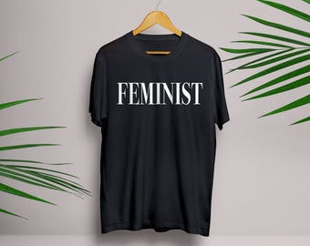 FEMINIST T Shirt in White, Black or Grey