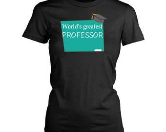 Professor womens fit T-Shirt. Funny Professor shirt.