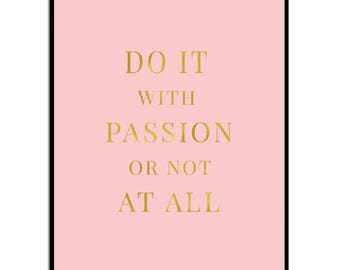 Typography Art Print | Inspirational Quote | Dorm Decor | Do It With Passion or not At All | Printable Art | Digital Download | Instant Art