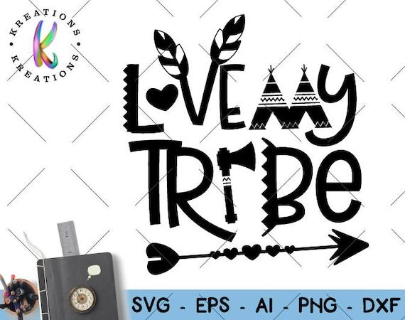 Download Love my tribe SVG tribal heart svg hand lettered svg cut