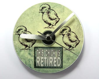 This Chick is Retired, CD Clock, Funny Retirement Clock, Retirement Gift.