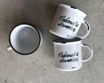 Nebraska Dreamin' Campfire Mug in White // Hand-Lettered Mug, Camping Mug, Adventure Mug