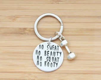 hand stamped keychain | no sweat no beauty no squat no booty